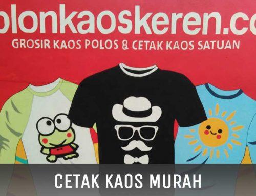 Cetak Kaos Murah Jakarta